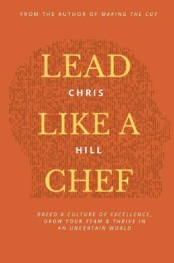 Lead Like a Chef by Chris Hill